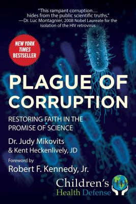 Cover image for Plague of corruption : restoring faith in the promise of science