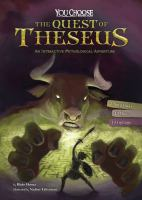 Cover image for The quest of Theseus : an interactive mythological adventure
