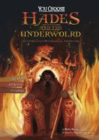 Cover image for Hades and the underworld : an interactive mythological adventure