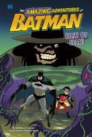 Cover image for The amazing adventures of Batman. Rain of fear!