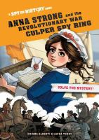 Cover image for Anna Strong and the Revolutionary War Culper spy ring