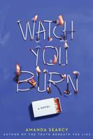 Cover image for Watch you burn
