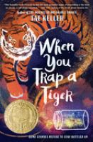 Cover image for When you trap a tiger