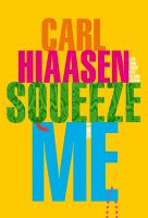 Cover image for Squeeze Me
