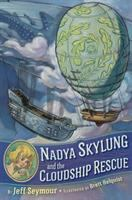 Cover image for Nadya Skylung and the cloudship rescue