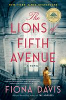 Cover image for The lions of Fifth Avenue : a novel