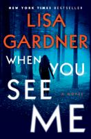 Cover image for When you see me : a novel
