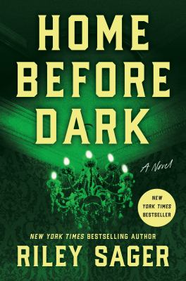 Cover image for Home before dark : a novel