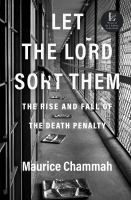 Cover image for Let the Lord sort them : the rise and fall of the death penalty