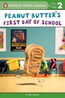 Cover image for Peanut butter's first day of school