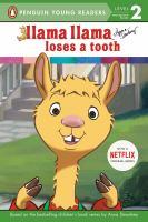 Cover image for Llama Llama loses a tooth