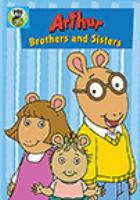 Cover image for Arthur. Brothers and sisters