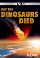 Cover image for Day the dinosaurs died