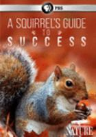 Cover image for A squirrel's guide to success