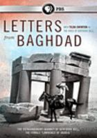 "Cover image for Letters from Baghdad : the extraordinary journey of Gertrude Bell, the female ""Lawrence of Arabia"""