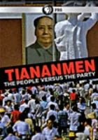 Cover image for Tiananmen : the people versus the party