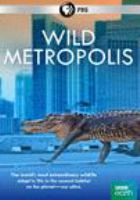 Cover image for Wild metropolis