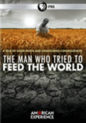 Cover image for The man who tried to feed the world