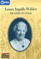 Cover image for Laura Ingalls Wilder : prairie to page