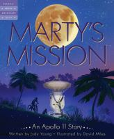 Cover image for Marty's mission : an Apollo 11 story