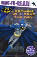 Cover image for Batman will save the day!