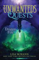 Cover image for The unwanteds : quests. Dragon fire