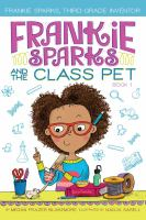 Cover image for Frankie Sparks and the class pet