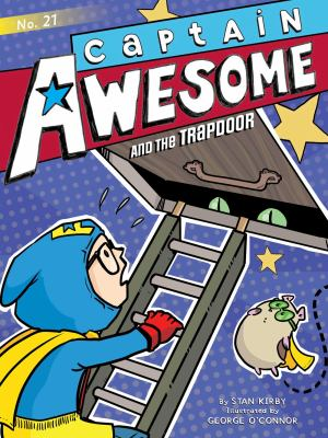 Cover image for Captain Awesome and the trapdoor