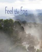 Cover image for Feel the fog.