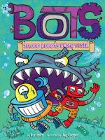 Cover image for Bots. 20,000 robots under the sea