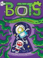 Cover image for Bots. The secret space station