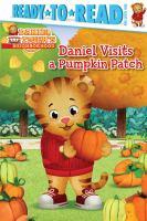 Cover image for Daniel visits a pumpkin patch