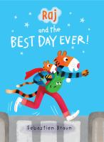 Cover image for Raj and the best day ever!
