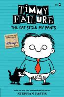 Cover image for Timmy Failure. 6, The cat stole my pants