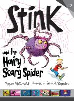 Cover image for Stink and the hairy scary spider