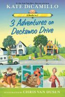 Cover image for 3 adventures on Deckawoo Drive : 3 Books in 1