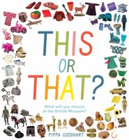 Cover image for This or that? : what will you choose at the museum?