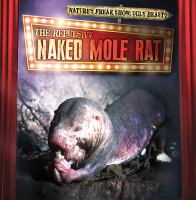 Cover image for The repulsive naked mole rat