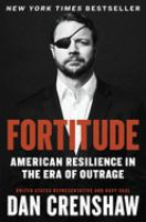 Cover image for Fortitude: American Resilience in the Era of Outrage