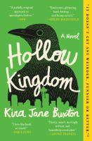 Cover image for Hollow kingdom : a novel