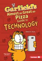 Cover image for Garfield's almost-as-great-as-pizza guide to technology