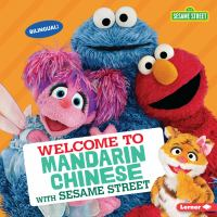 Cover image for Welcome to Mandarin Chinese with Sesame Street