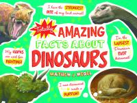 Cover image for Totally amazing facts about dinosaurs