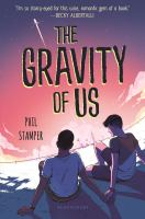 Cover image for The gravity of us