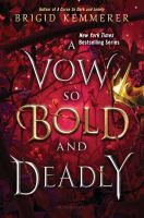 Cover image for A vow so bold and deadly