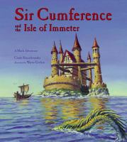 Cover image for Sir Cumference and the Isle of Immeter : a math adventure
