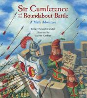 Cover image for Sir Cumference and the roundabout battle : a math adventure