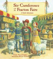 Cover image for Sir Cumference and the Fracton Faire : a math adventure