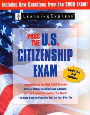 Cover image for Pass the U.S. citizenship exam.