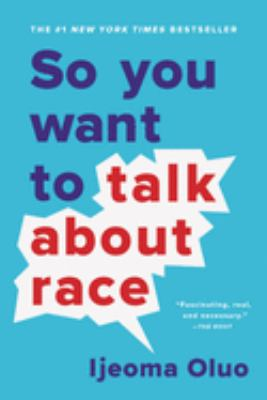 Cover image for So you want to talk about race